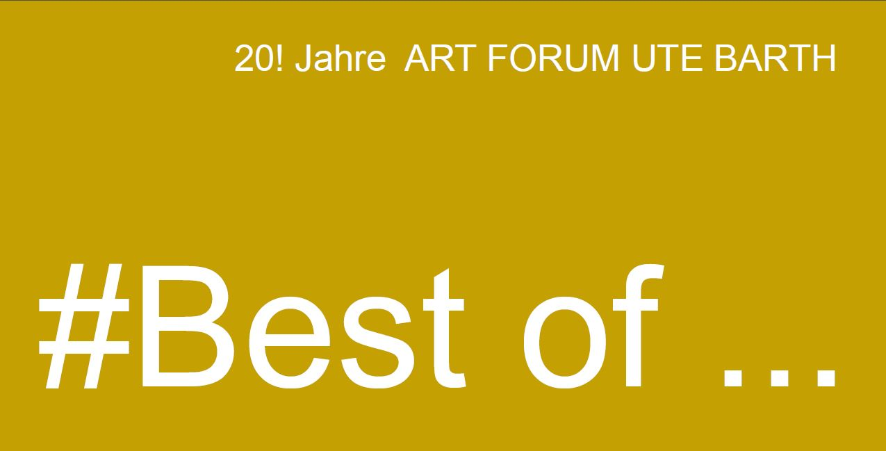 #Best of - Gallery ART FORUM UTE BARTH Zurich 2015